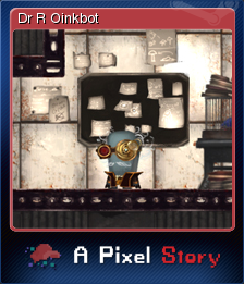A Pixel Story - Dr R Oinkbot