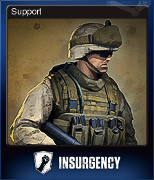 Insurgency - Support