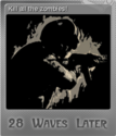 28 Waves Later Foil 1