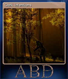 ABD: A Beautiful Day - Dark Intentions