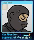 Car Washer Summer of the Ninja Card 4