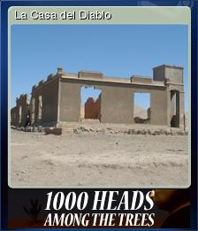 1,000 Heads Among the Trees - La Casa del Diablo