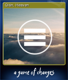 A Game of Changes - Qián, Heaven