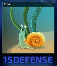 15 Defense - Snail