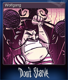 Don't Starve - Wolfgang