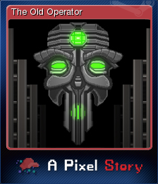 A Pixel Story - The Old Operator