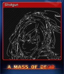 A Mass of Dead - Shotgun