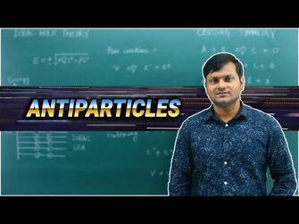 What are Antiparticles? - Dirac Hole Theory