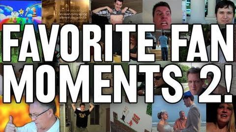 Favorite Fan Moments 2! (Day 1000 Bonus!)