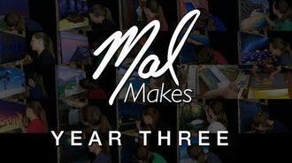 MalMakes_YEAR_THREE