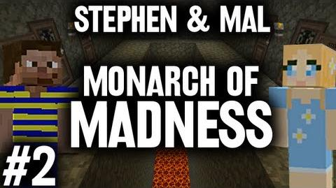 Stephen_&_Mal_Monarch_of_Madness_2