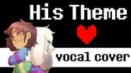 UNDERTALE (spoilers) - His Theme (vocal cover duet)