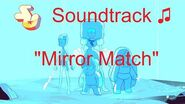 Steven Universe Soundtrack ♫ - Mirror Match