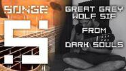 Dark Souls - Great Grey Wolf Sif guitar cover【Songe】