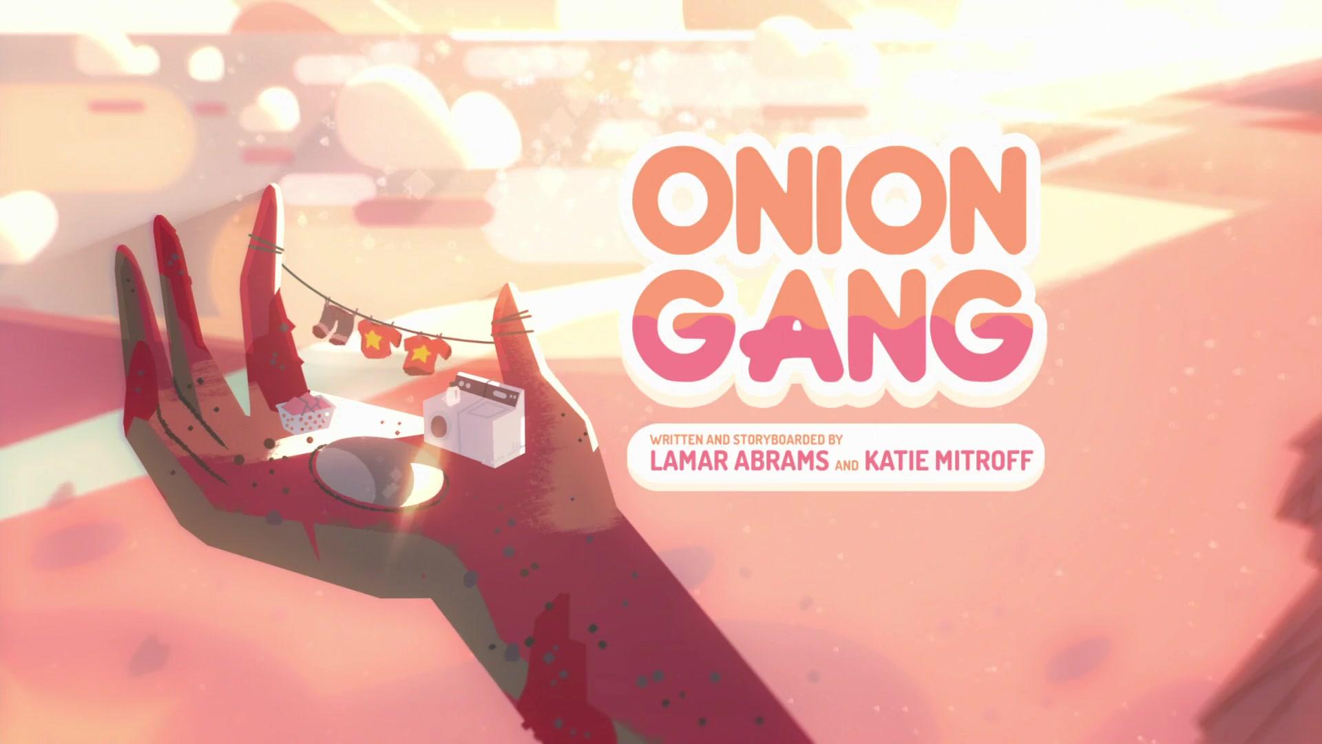 Onion Gang/Gallery