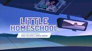 "Steven Universe Future Episode 1 ""Little Homeschool (Full Episode)"""