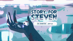 Story For Steven.png