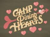 Camp Pining Hearts