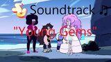 Steven_Universe_Soundtrack_♫_-_Young_Gems