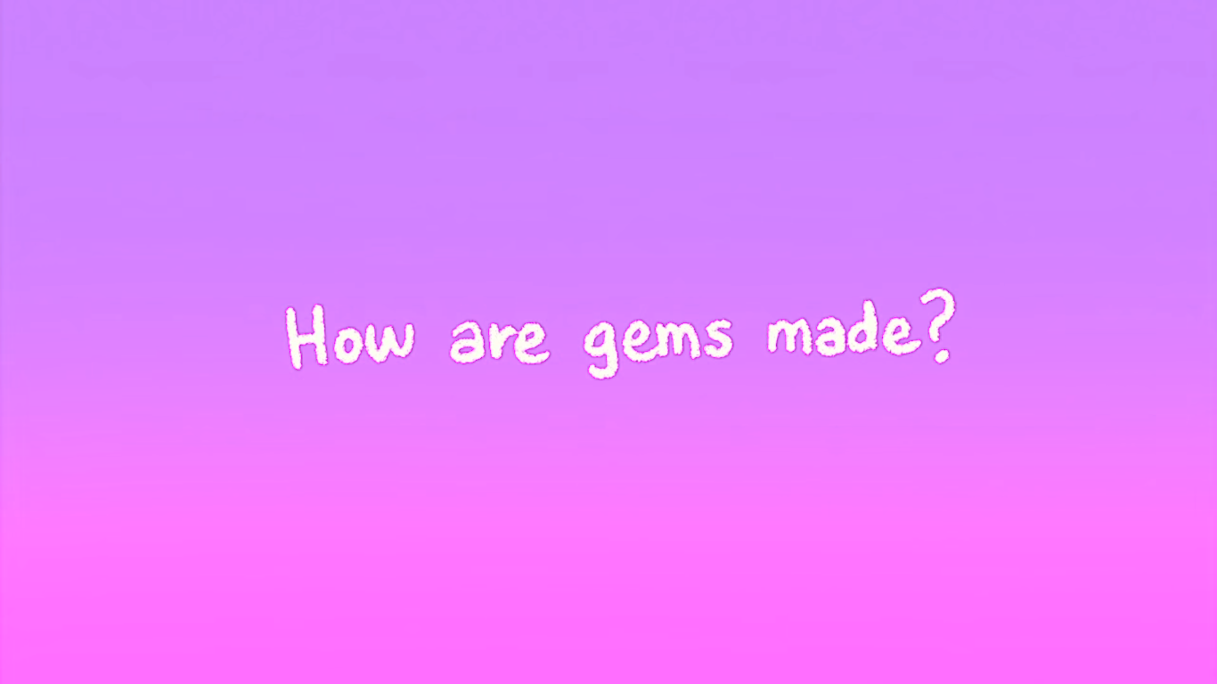 How Are Gems Made?