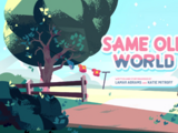Same Old World