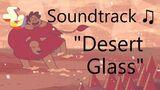 Steven_Universe_Soundtrack_♫_-_Desert_Glass