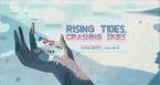 Rising Tides Crashing Skies.png