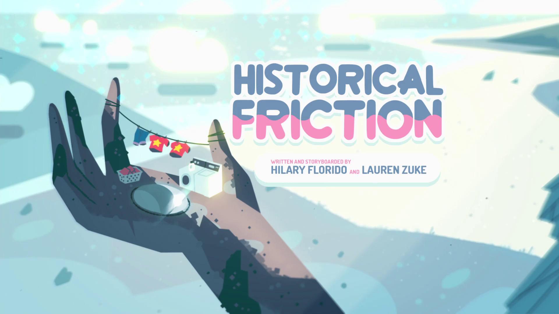 Historical Friction