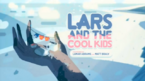 Lars And The Cool Kids.png