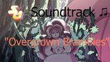 Steven_Universe_Soundtrack_♫_-_Overgrown_Brambles