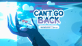Can't Go Back 000