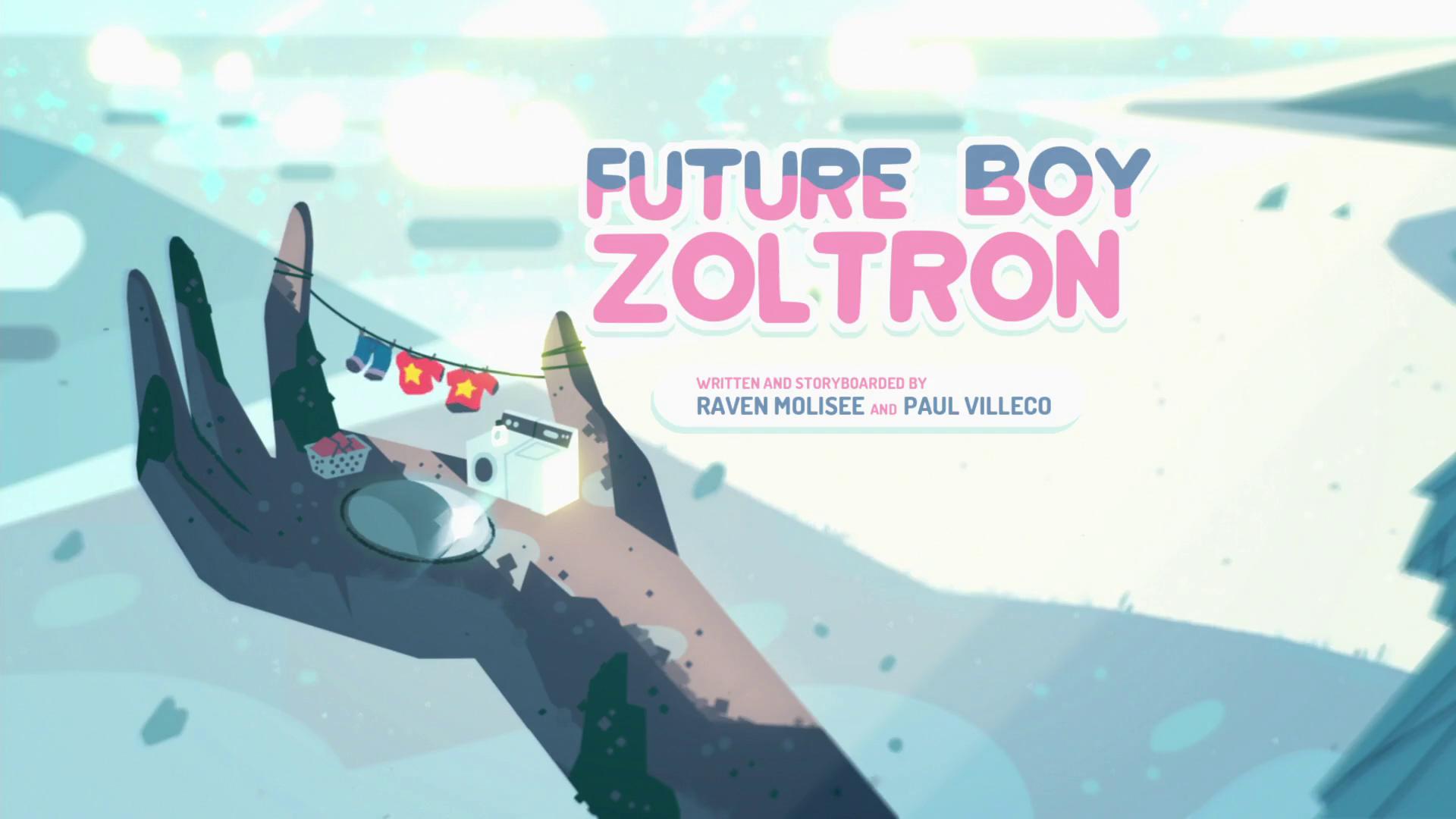 Future Boy Zoltron/Gallery