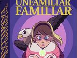 The Unfamiliar Familiar
