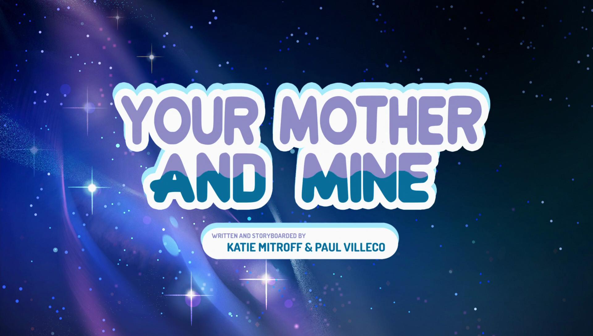 Your Mother and Mine/Галерея