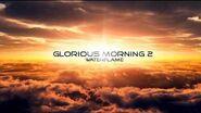 Waterflame - Glorious Morning 2