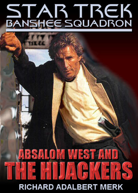 Absalom West and the Hijackers (Banshee Squadron episode)