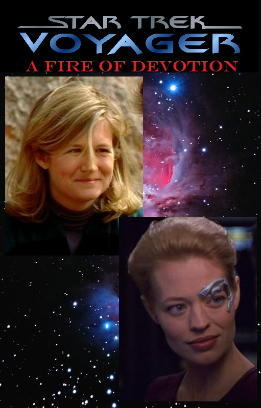 Star Trek Voyager: A Fire of Devotion