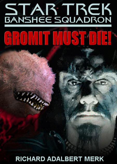Gromit Must Die! (Banshee Squadron episode)