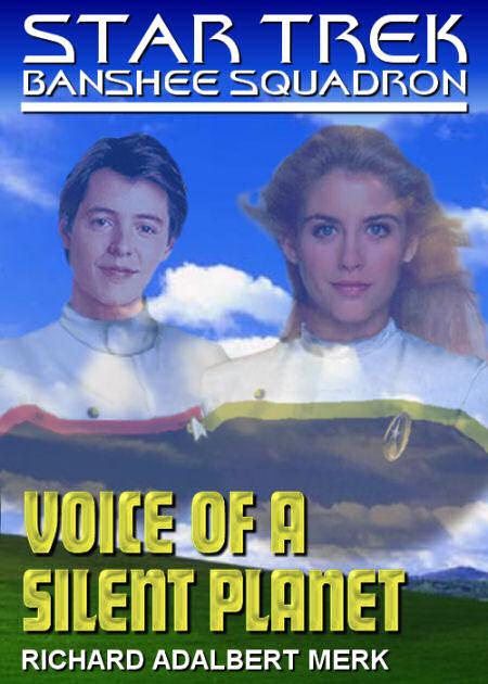 Voice of a Silent Planet (Banshee Squadron episode)
