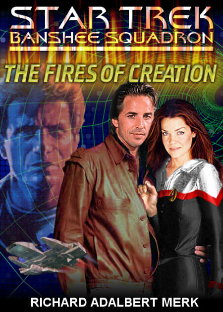 Absalom West and the Fires of Creation (Banshee Squadron episode)