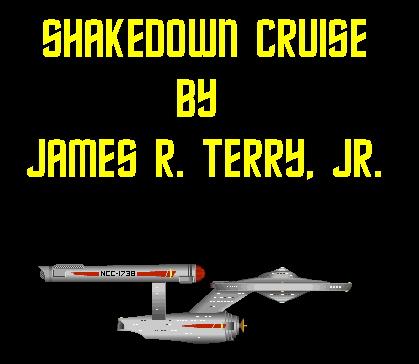 Shakedown Cruise (Intrepid Adventures)