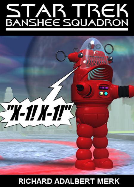 """""""X-1! X-1!"""" (Banshee Squadron episode)"""