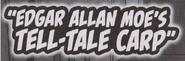 Edgar Allan Moe's Tell-Tale Carp