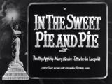 In the Sweet Pie and Pie