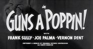 Guns A Poppin!