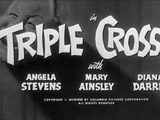 Triple Crossed