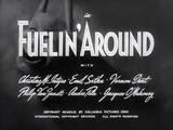Fuelin' Around