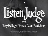 Listen, Judge