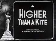 Higher Than a Kite
