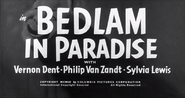 Bedlam in Paradise